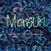 Mansun ~ Attack Of The Grey Lantern
