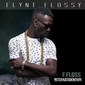 Flynt Flossy: F. Floss InternatioKnown