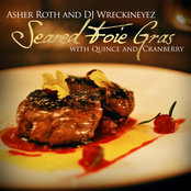 Seared Foie Gras with Quince & Cranberry (mixed by Dj Wreckineyez)