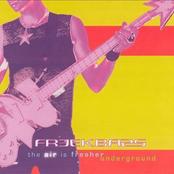 Freekbass: The Air is Fresher Underground
