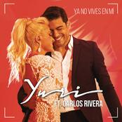 Ya No Vives en Mí (Versión Pop) (feat. Carlos Rivera)
