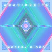 Amarionette: Modern Disco