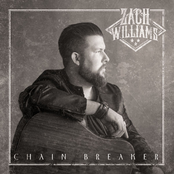Zach Williams: Chain Breaker