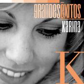 Grandes Éxitos: Karina