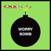 Worry Bomb