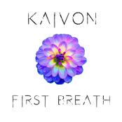 Kaivon: First Breath