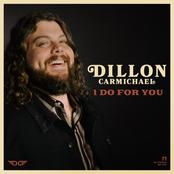 Dillon Carmichael: I Do for You