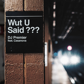 WUT U SAID? (feat. Casanova)