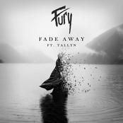 Fury: Fade Away (feat. Tallyn)