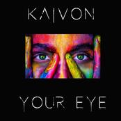 Kaivon: Your Eye