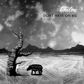 Chelou: Don't Hate On Me
