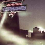 Michel Rivard: Confiance