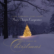 Come Darkness, Come Light: Twelve Songs of Christmas