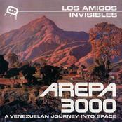 Los Amigos Invisibles: Arepa 3000