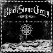 Black Stone Cherry: Between the Devil & the Deep Blue Sea (Special Edition)