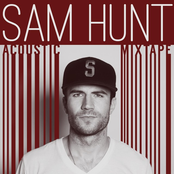 Sam Hunt: Acoustic Mixtape