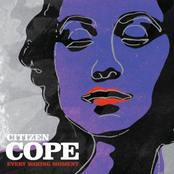 Citizen Cope: Every Waking Moment