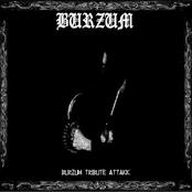 Burzum Tribute - Attakk