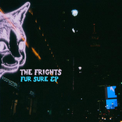 The Frights: Fur Sure - EP