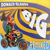 Donald Glaude: Donald Glaude - BIG Remixed