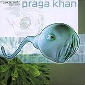 Praga Khan: Freakazoidz