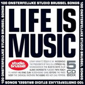 Life Is Music (100 Onsterfelijke Studio Brussel Songs)