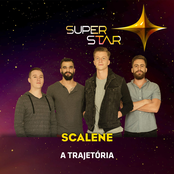 Superstar - Scalene - Trajetória