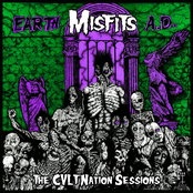 Misfits - Earth A.D. The CVLT Nation Sessions