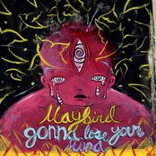 Maybird: Gonna Lose Your Mind