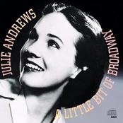 Julie Andrews: A Little Bit Of Broadway