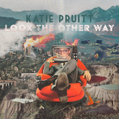 Katie Pruitt: Look The Other Way