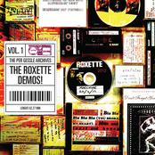 The Per Gessle Archives - The Roxette Demos!, Vol. 1