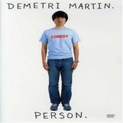 Demetri Martin: Demetri Martin. Person.