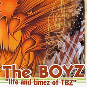 Life And Timez Of TBZ