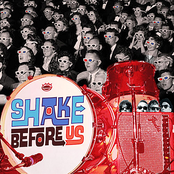 Shake Before Us: Shake Before Us