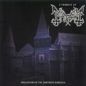 A Tribute to Mayhem - Originators of the Northern Darkness