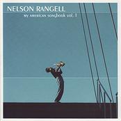 Nelson Rangell: My American Songbook, Vol. 1
