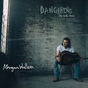 Morgan Wallen: Dangerous: The Double Album