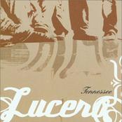 Lucero: Tennessee