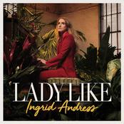 Ingrid Andress: Lady Like