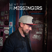 We Are Messengers: Honest