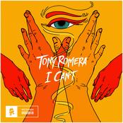 Tony Romera: I Can't