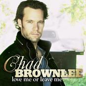 Chad Brownlee: Love Me or Leave Me