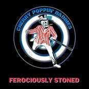 Cherry Poppin' Daddies: Ferociously Stoned