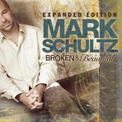 Mark Schultz: Broken & Beautiful - Expanded Edition