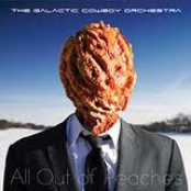 Galactic Cowboy Orchestra: All Out Of Peaches