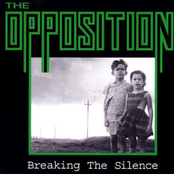 The Opposition: Breaking the Silence
