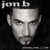 Jon B.: Pleasures U Like