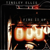 Tinsley Ellis: Fire It Up