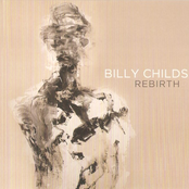 Billy Childs: Rebirth